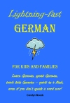 Lightning-Fast German for Kids and Families